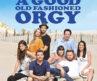 مشاهدة وتحميل فيلم A Good Old Fashioned Orgy 2011 مترجم